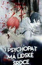 I psychopat má lidské srdce by Nekanime
