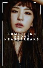 something about heartbreaks • taehyung by -kaizar