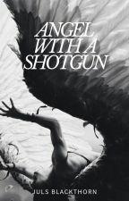 Angel with a shotgun « malec by julsherondale