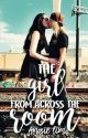 The girl from across the room by Angelsbeautyxoxoxo