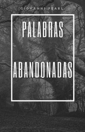 Palabras abandonadas by Giovanni_PJ