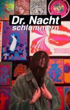 Dr. Nacht by schlummern