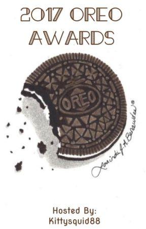Oreo Awards 2017 (Open) by Kittysquid88