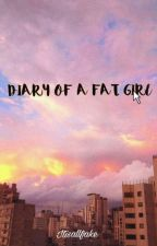 《DIARY OF A FAT GIRL || diario alimentare》 by itisallfake