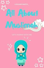 All About Muslimah by Ca_apr