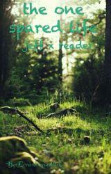 The One Spared Life (Jeff X Reader) by Errordragonattack