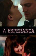 A  Esperança by AnaMarin765