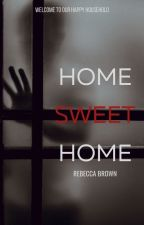 Home Sweet Home by ToWorldsUnknown