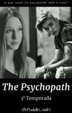 The Psychopath - 3° Temporada  by puddin_adri