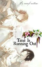 Time is running out by MerylWatase