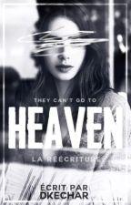 Heaven (réécrit) by DkeChar