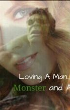 Loving A Man...Monster and All ( A Bruce Banner Love Story) by kmanda94