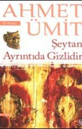 Şeytan Ayrıntıda Gizlidir by UmuTTuran58