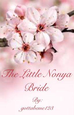 The Little Nonya Bride