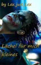 Lächel für mich kleines...! by die-lese-queen