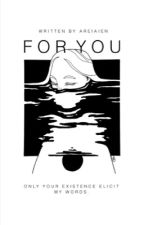 For You by Areiaien