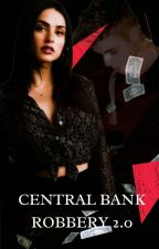 Central Bank Robbery - Irreconcilable Danger by favbieberise