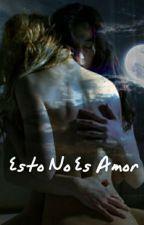 Esto No Es Amor by Sadsoul4