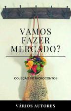 Vamos Fazer Mercado? by BrunoJovovich
