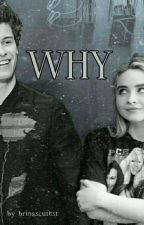 """WHY"" 