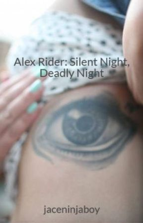 Alex Rider: Silent Night, Deadly Night by jaceninjaboy