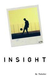 Insight   [ON HOLD] by trashyypilot