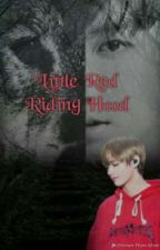 Little red Riding hood | Taekook •Alpha x Human • by AreumTaeBae