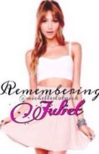 Remembering Juliet [Justin Bieber Fan fiction] by michelleslotnick