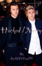 Hacked | Narry [✔️] by SignOfTheTimes94