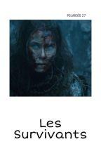 Les Survivants [BxB] by Larry_Newtmas