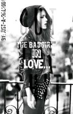 The Badgirl in love... ~Dutch~ by just-a-girl2004
