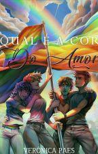 Qual é  a cor do amor ?  by vevepaes1234
