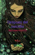 Despues Del Suicidio by copernico232
