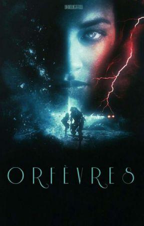 ORFÈVRES by UnknownSorrow