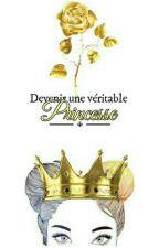 « Devenir une véritable Princesse »  by Katalunya
