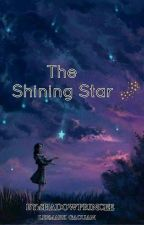 The Shining Star ( The Lost Girl ) by ShadowPrincee