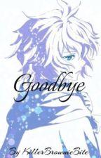 Goodbye *Yuumika* by WallyBallyBunnyButt