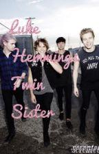 Luke Hemmings Twin Sister (C.T.H) by _5sos_is_punk_rock_