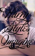 Harry Styles Imagines by jarrysgirl14