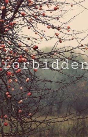 Forbidden  by dearevanYAMsen