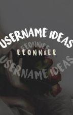 ; Username Ideas by eeonniee