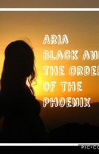 Aria Black and the Order of the Phoenix by emusername