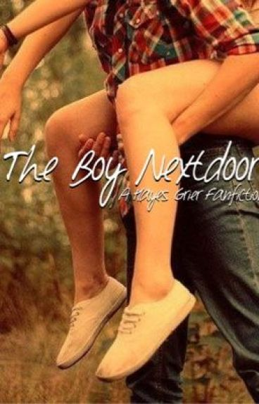 The Boy Nextdoor (hayes grier fanfiction)