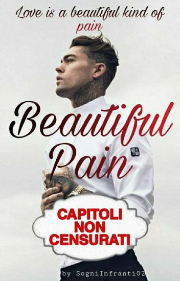 Beautiful Pain (Capitoli NON Censurati)
