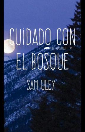 Cuidado con el bosque  《Sam Uley》 by Nevada331