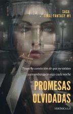 Promesas olvidadas  [Saga Final Fantasy -VII- #1] by beronika84