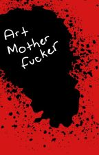 aRt bOOK (2) moTHER fuCKERS by Jaspistic