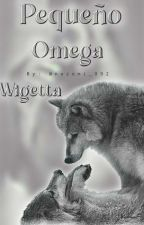 Pequeño Omega ~WIGETTA~ [PAUSADA] by Shanny_Espinoza