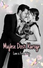 Mujhse Dosti Karoge✔️ by dreambigger125