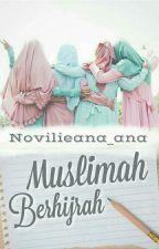 Muslimah Berhijrah by Novilieana_ana